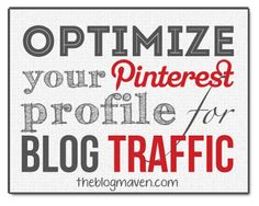 OPTIMIZE YOUR PINTEREST PROFILE FOR MORE BLOG TRAFFIC