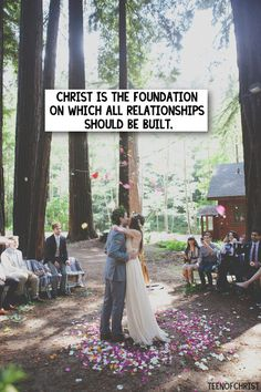 Christ is the foundation on which all relationships should be built.
