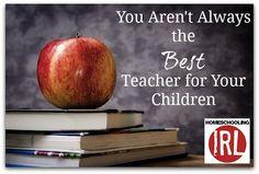 You Aren't Always the Best Teacher for Your Children