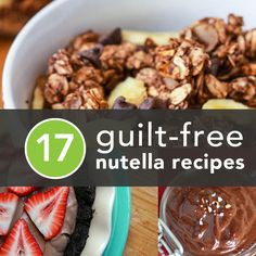 17 Guilt-Free Nutella Recipes