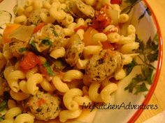 Italian chicken sausage and peppers pasta