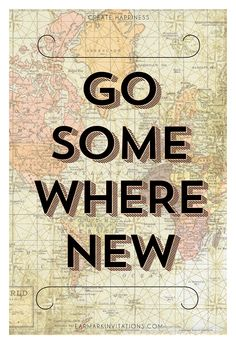 Go Somewhere New 12x18 Art Print #travel #art