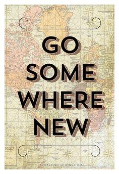 Go Somewhere New 12x18 Art Print #travel #art