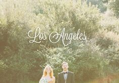 Local Wedding Guide: Los Angeles