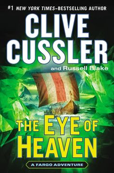 """""""The eye of heaven"""" by Clive Cussler and Russell Blake / FIC CUSSLER [Sep 2014]"""