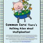 Description Fun aliens adorn the games in this unit and will lead your students toward a deeper understanding of multiplication.  Download the prev...