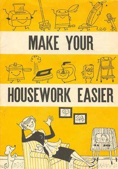 Make Your Housework Easier