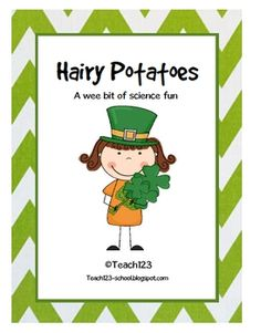 FREE from Teach123 on TpT. Add some science fun to your St. Patrick's Day lessons with this Hairy Potato Station.Check out my blog for more ideas:  Teach123-school.blogsp...