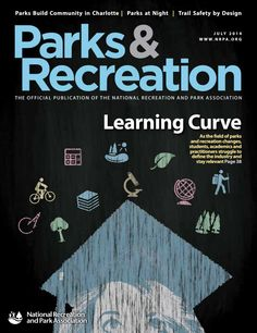 NRPA Parks & Recreation Magazine July 2014