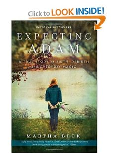 Expecting Adam: A True Story of Birth,Rebirth,and Everyday Magic