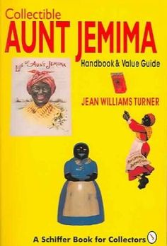 Collectible Aunt Jemima: Handbook