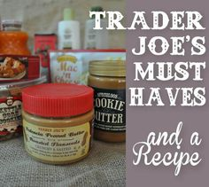 Trader Joe's must haves- wish I saw this list sooner.  So excited to try some new things.