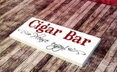 Cigar Bar Reception Sign Cigar Reception by OurHobbyToYourHome