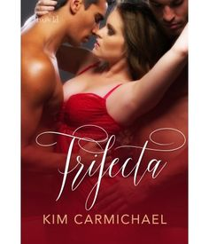 Trifecta by Kim Carm