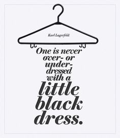A little black dress! #FullahSugah #GettingInspired #Quotes