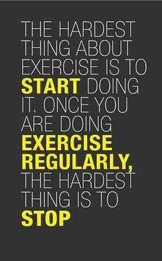 True words about Exercise.