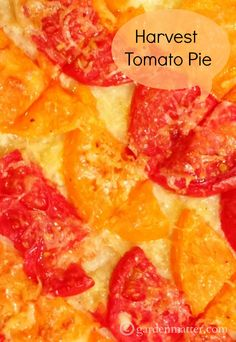 Nothing tastes better than a Harvest Tomato Pie made with fresh tomatoes. Here's the recipe. www.gardenmatter.com