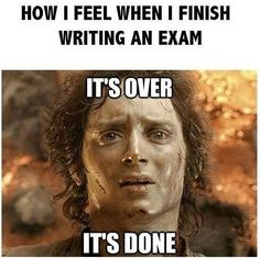 How I feel when I finish an exam