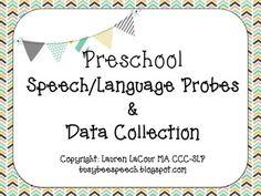 NEW! Speech/Language Preschool Probes & Data Collection