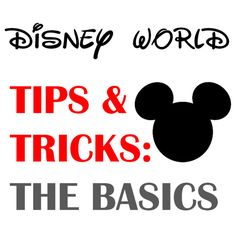 Harris Sisters GirlTalk: Disney World Tips and Tricks - The Basics