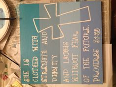 Bible quote painting Made this for my friend for graduation and she absolutely loved it! Perfect for a college dorm and super easy to make!