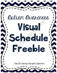 Autism Awareness: Visual Schedule Freebie from Miss B's Special Education Classroom on TeachersNotebook.com -  (4 pages)  - Autism Awareness: Visual Schedule Freebie