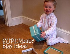 Lots of play ideas for infants/toddlers