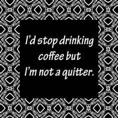 coffee quotes for facebook pictures | Coffee Quotes : Graphics20.com