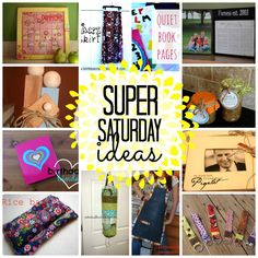 super saturday ideas!!!! - A girl and a glue gun