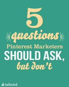 5 Questions Pinterest Marketers Should Ask but Don't by Taiwlind.