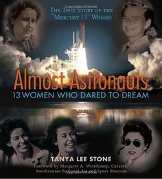 the women, tanya lee, 13 women, dreams, nonfiction books, young women, lee stone, stones, space age