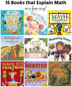 Great books that explain math concepts in fun & memorable stories!  Learn about fractions, equations, measurement and more all during story time.