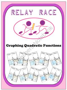 Relay Race - Graphing Quadratic Functions from nevergiveuponmath on TeachersNotebook.com -  (23 pages)  - This relay race activity reviews the understanding of graphing quadratic functions. The process is divided into 4 major steps.  The first example could be used as a graphic organizer and for modeling.