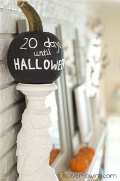This would be so cute by the mailbox. Could paint a funkin. Totally doing it for next year's countdown!    Paint pumpkin with chalkboard paint - count down days until Halloween.