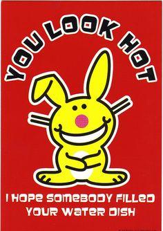 Woof!  Gotta love Happy Bunny!