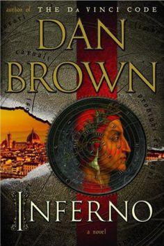 Inferno.  By Dan Brown.  Call # MCN F BRO