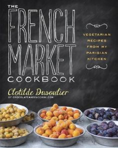 This cookbook sounds fantastic. It's full of vegetarian recipes with a French twist.