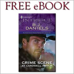 Try HARLEQUIN INTRIGUE for FREE!!  Download CRIME SCENE AT CARDWELL RANCH by B.J. Daniels  HERE... pinned with Pinvolve