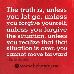 Let go and move forward.