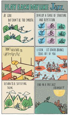 """""""Play Each Day Like Jazz"""" by Grant Snider"""