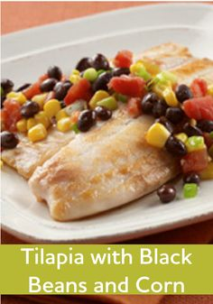Add some new flavors to your weekly dinner table. Try this Tilapia with Black Beans and Corn recipe. You'll be amazed that it's ready and delicious in only 20 minutes!