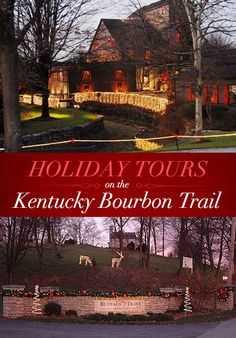 Holiday Tours on the Kentucky Bourbon Trail