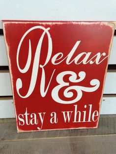 Relax and stay a while painted wooden sign home by scrapartbynina, $30.00