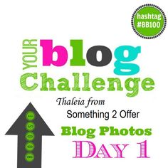 Boost Your Blog in 100 Days- Day 61 PHOTO TIPS