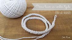 DIY: Cómo tejer un cordón con las manos. Video