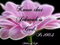 Jehovah is God psalms, the giver, psalm 1003, bibl quot, sheep, jehovah god, fathers, bible, people