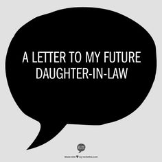 Some tips, suggestions and downright honesty - a letter to my future daughter-in-law... (frozen chocolate chips required!)
