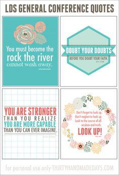 LDS General Conference Printable Quotes www.thirtyhandmadedays.com  @yourhomebasedmom.com #printables  #ldsconferencequotes