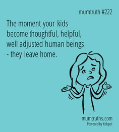 Check out this Mum Truths. So funny. Come and make your own