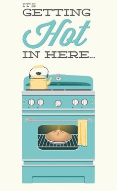 It's Getting Hot in Here... kitchen poster